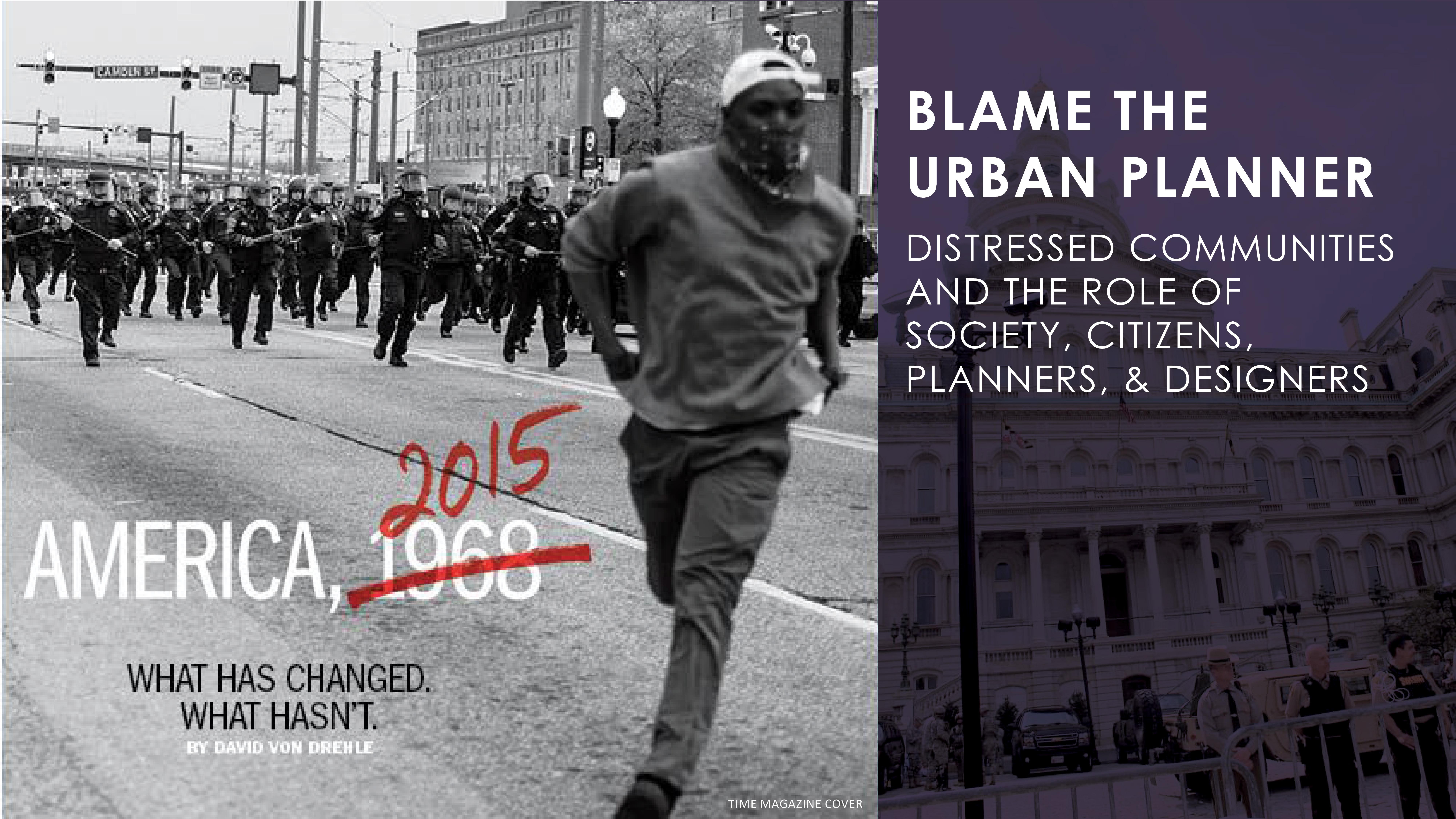 baltimore riots  u2026 blame the urban planner
